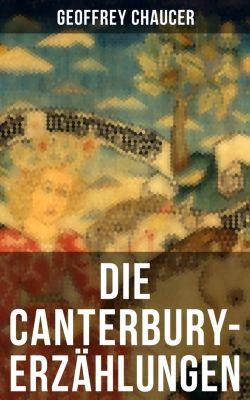 Die Canterbury-Erzählungen, Geoffrey Chaucer