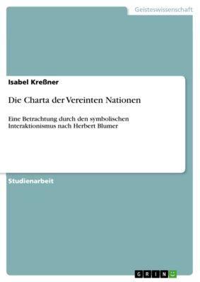 Die Charta der Vereinten Nationen, Isabel Kreßner