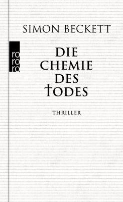 Die Chemie des Todes, Simon Beckett