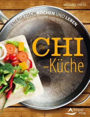 Die Chi-Küche - Michael Dietz  