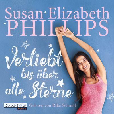 Die Chicago-Stars-Romane: Verliebt bis über alle Sterne, Susan Elizabeth Phillips