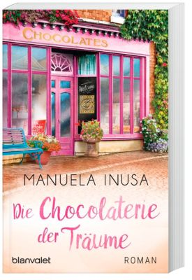 Die Chocolaterie der Träume, Manuela Inusa