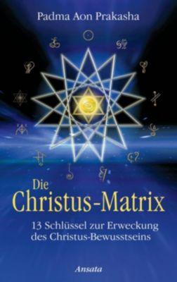 Die Christus-Matrix, Padma Aon Prakasha