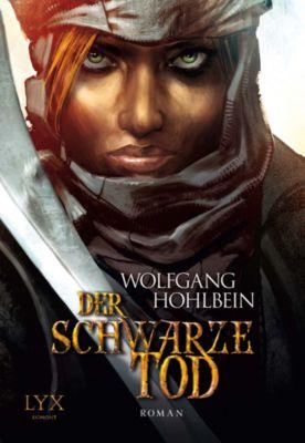 Die Chronik der Unsterblichen Band 12: Der schwarze Tod, Wolfgang Hohlbein