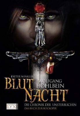 Die Chronik der Unsterblichen - Blutnacht, Wolfgang Hohlbein