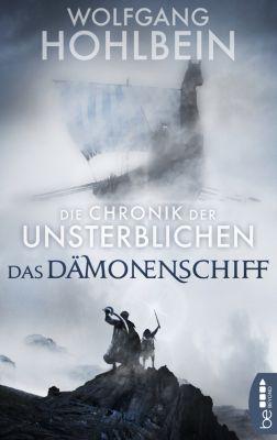 Die Chronik der Unsterblichen - Das Dämonenschiff, Wolfgang Hohlbein