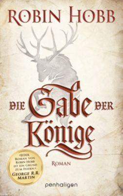 Die Chronik der Weitseher: Die Gabe der Könige, Robin Hobb