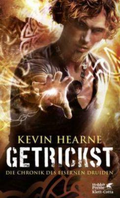 Die Chronik des Eisernen Druiden - Getrickst - Kevin Hearne  