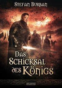 Die Chronik des großen Dämonenkrieges - Das Schicksal des Königs - Stefan Burban |