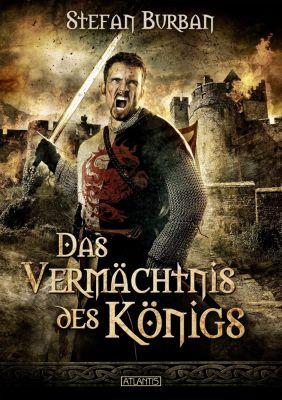 Die Chronik des großen Dämonenkrieges: Die Chronik des großen Dämonenkrieges 1: Das Vermächtnis des Königs, Stefan Burban