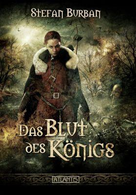 Die Chronik des großen Dämonenkrieges: Die Chronik des großen Dämonenkrieges 2: Das Blut des Königs, Stefan Burban