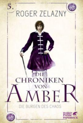 Die Chroniken von Amber - Die Burgen des Chaos - Roger Zelazny pdf epub