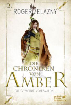 Die Chroniken von Amber - Die Gewehre von Avalon - Roger Zelazny |