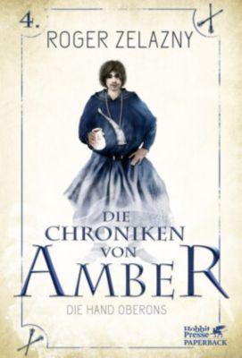 Die Chroniken von Amber - Die Hand Oberons - Roger Zelazny  