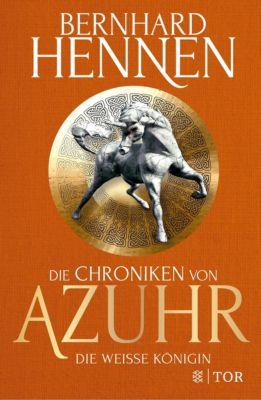 Die Chroniken von Azuhr - Die Weiße Königin, Bernhard Hennen