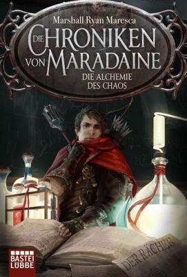 Die Chroniken von Maradaine - Die Alchemie des Chaos - Marshall Ryan Maresca |