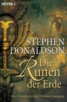 Die Chroniken von Thomas Covenant Band 3: Die Runen der Erde, Stephen R. Donaldson