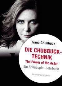Die Chubbuck-Technik, Ivana Chubbuck