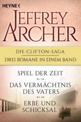 Die Clifton-Saga 1-3: Spiel der Zeit/Das Vermächtnis des Vaters/ - Erbe und Schicksal (3in1-Bundle), Jeffrey Archer