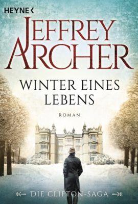 Die Clifton-Saga: Winter eines Lebens, Jeffrey Archer