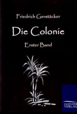 Die Colonie - Friedrich Gerstäcker |