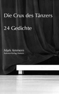 Die Crux des Tänzers, Mark Ammern