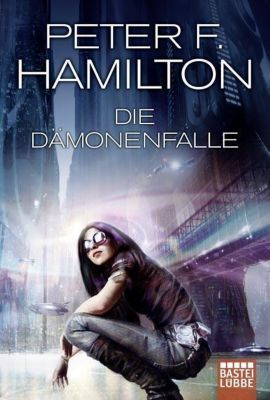 Die Dämonenfalle - Peter F. Hamilton |