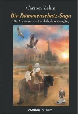 Die Dämonenschatz-Saga, Carsten Zehm