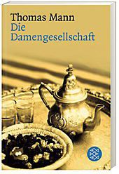 Die Damengesellschaft, Thomas Mann