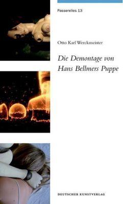 Die Demontage von Hans Bellmers Puppe, Otto K. Werckmeister