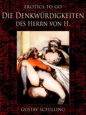 Die Denkwürdigkeiten des Herrn von H., Gustav Schilling