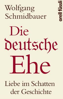 Die deutsche Ehe, Wolfgang Schmidbauer