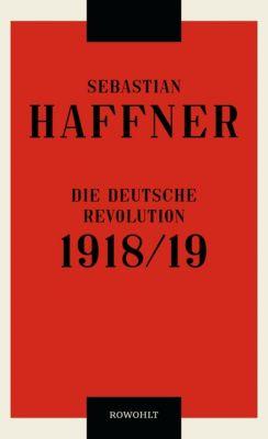 Die deutsche Revolution 1918/19 - Sebastian Haffner pdf epub