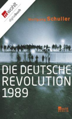 Die deutsche Revolution 1989, Wolfgang Schuller