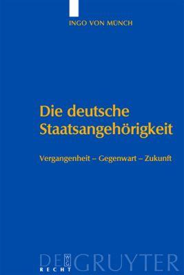Die deutsche Staatsangehörigkeit, Ingo von Münch