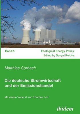 Die deutsche Stromwirtschaft und der Emissionshandel, Matthias Corbach