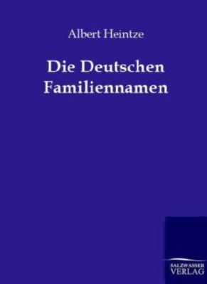 Die Deutschen Familiennamen, Albert Heintze