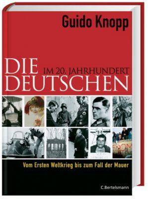 Die Deutschen im 20. Jahrhundert, Guido Knopp