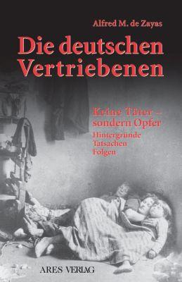 Die deutschen Vertriebenen, Alfred M de Zayas