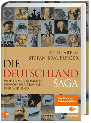 Die Deutschlandsaga, Peter Arens, Stefan Brauburger