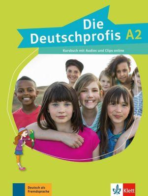 Die Deutschprofis: Bd.A2 Kursbuch mit Audios und Clips online, Olga Swerlowa