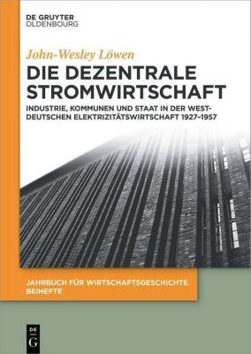 Die dezentrale Stromwirtschaft, John-Wesley Löwen