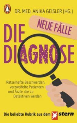 Die Diagnose - neue Fälle