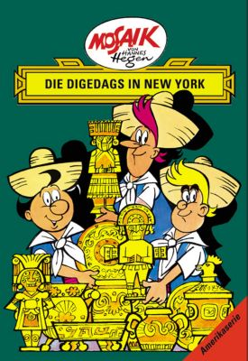 Die Digedags in New York - Lothar Dräger pdf epub