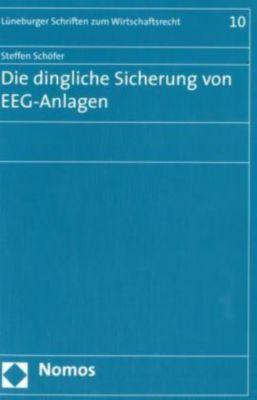 Die dingliche Sicherung von EEG-Anlagen, Steffen Schöfer