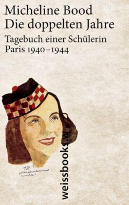 Die doppelten Jahre - Micheline Bood |
