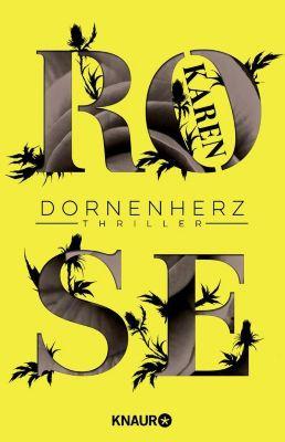 Die Dornen-Reihe: Dornenherz, Karen Rose