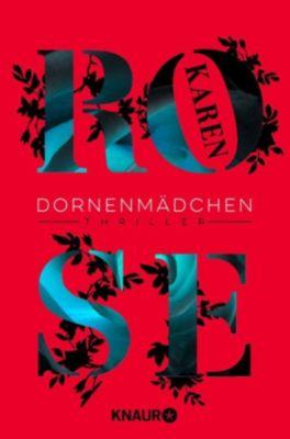 Die Dornen-Reihe: Dornenmädchen, Karen Rose