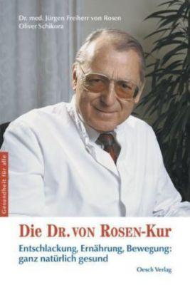 Die Dr. von Rosen-Kur, Jürgen von Rosen, Oliver Schikora