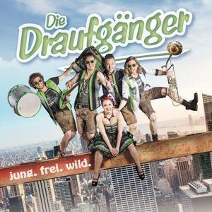 DIE DRAUFGÄNGER - Jung frei wild, Die Draufgänger